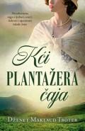 Kći plantažera čaja