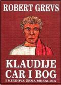 Klaudije, car i Bog i njegova žena Mesalina