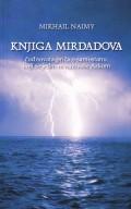 Knjiga Mirdadova - Čudnovata priča o samostanu koji se jednom nazivaše arkom