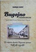Bugojno i njegova okolina (Donji Vakuf, Prusac, Gornji Vakuf i Kupres) u vrijeme Austro-Ugarske uprave (1878-1918)