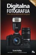 Digitalna fotografija - nove tajne profesionalnih fotografa!
