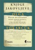 Knjige Jakovljeve - Dugo putovanje preko sedam granica, pet jezika i tri velike religije, ne računajući one male
