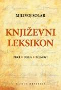 Književni leksikon - Pisci. Djela. Pojmovi.