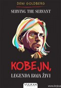 Serving the servant - Kobejn, legenda koja živi
