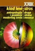 Druga strana meseca / Antropologija i problemi modernog sveta