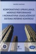 Korporativno upravljanje, merenje performansi i normativna usaglašenost sistema interne kontrole