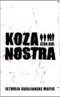 Koza nostra - istorija sicilijanske mafije