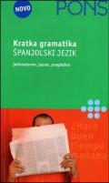 PONS Gramatika kratko i jasno - Španjolski (Jednostavno izlaganje gramatike)