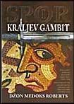 Kraljev gambit - spor I