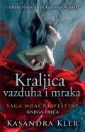 Kraljica vazduha i mraka - Saga mračne veštine 3. knjiga