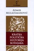 Kratka politička historija Bošnjaka