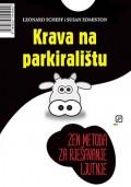 Krava na parkiralištu - Zen metoda za rješavanje ljutnje
