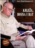 Krleža, Bosna i rat