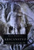 Kršćanstvo - Scientia Sacra II