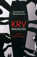 Krv realpolitike - Afera Srebrenica
