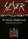 Slayer - Krvava vladavina