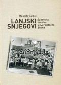 Lanjski snjegovi - šahovska hronika sjeveroistočne Bosne