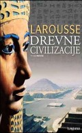 Larousse Drevne civilizacije