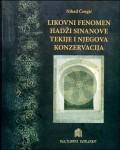 Likovni fenomen hadži Sinanove tekije i njegova konzervacija