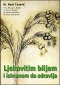 Ljekovitim biljem i ishranom do zdravlja