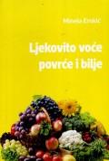Ljekovito voće, povrće i bilje