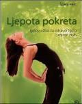 Ljepota pokreta - Tjelovježba za zdravo tijelo i smiren duh