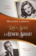 Loren Bekol i Hemfri Bogart - Najveće ljubavi