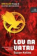 Igre gladi - Lov na vatru, knjiga druga