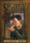 SPAJDERVIK III - Lusindina tajna