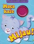 Maca kaže Mijau  - Moja zvučna slikovnica