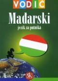 Mađarski za putnika - vodič i džepni rječnik mađarski, hrvatski