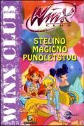 Winx Club - Stelino magično punoletstvo