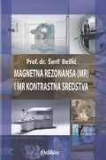Magnetna rezonansa (MR) i MR kontrastna sredstva