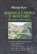 Mahala Carina u Mostaru
