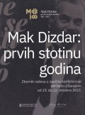 Mak Dizdar - prvih stotinu godina