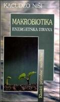 Makrobiotika - energetska hrana