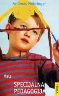Mala specijalna pedagogija - O ophođenju s teškom djecom