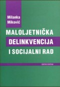 Maloljetnička delikvencija i socijalni rad