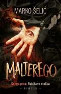 Malterego - Knjiga prva: Rubikova stolica