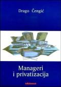 Manageri i privatizacija - Sociološki aspekti preuzimanja poduzeća