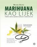 Marihuana kao lijek - praktični vodič za upotrebu marihuane u medicinske svrhe