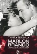 Marlon Brando - moja ljubav, moja patnja