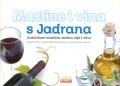 Masline i vina s Jadrana