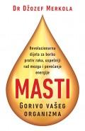 Masti - Gorivo vašeg organizma