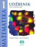 Matematika 1 - Udžbenik za prvi razred gimnazije