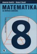 Matematika 8 sa zbirkom zadataka, za osmi razred osnovne škole