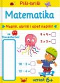 Piši-briši Matematika, napiši, obriši i opet napiši!