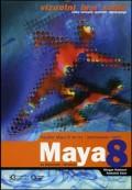Maya 8 - Vizuelni brzi vodič