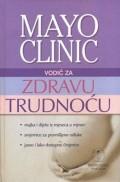 Mayo Clinic - vodič za zdravu trudnoću