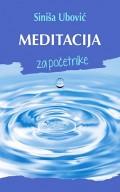 Meditacija za početnike - uspostavite balans u svakom segmentu svog života